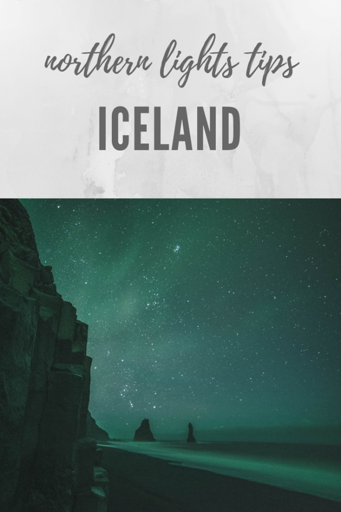 Iceland Northern Light Tips | Iceland