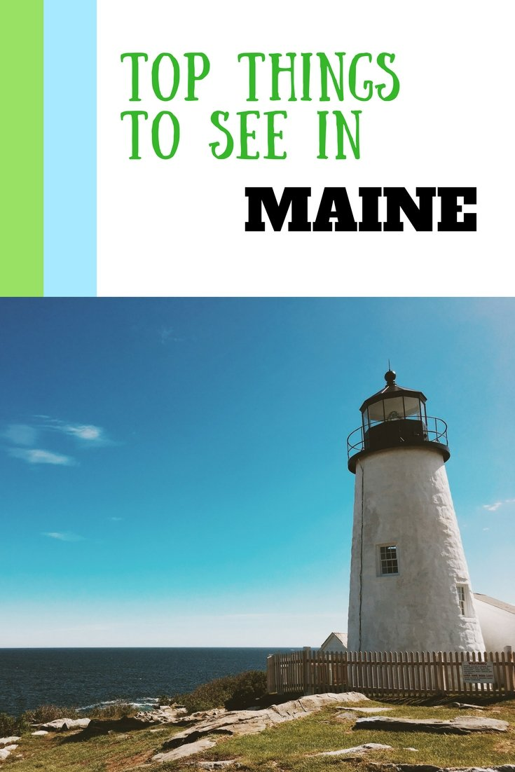 Top Things to See In Maine