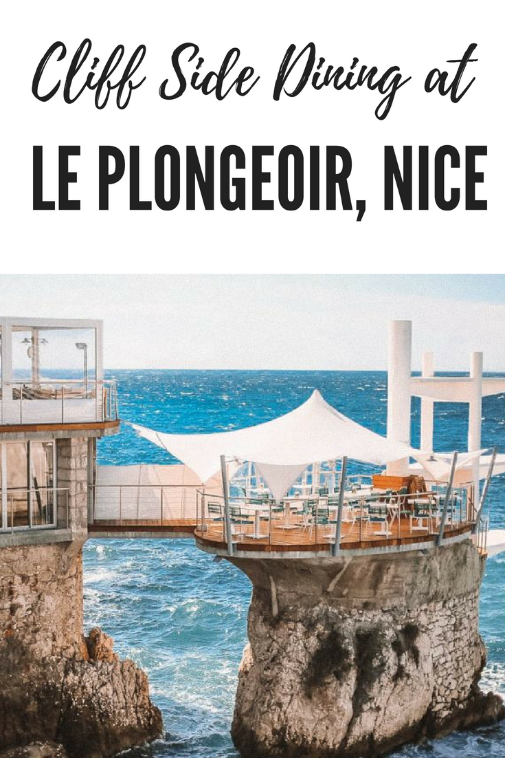 Cliff Side Dining at Le Plongeoir Nice | France