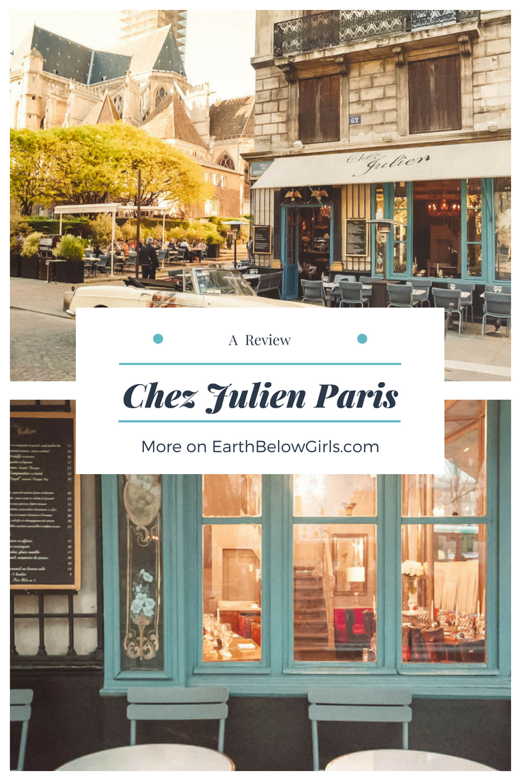 Chez Julien Paris Review Earth Below Girls