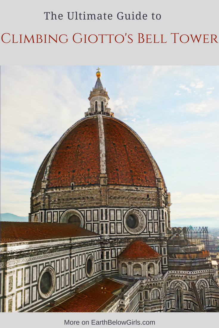Climbing Giotto's Bell Tower Florence | Italy | Earth Below Girls Female travel and lifestyle blog