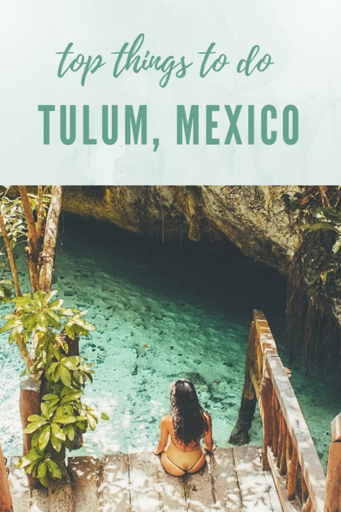 top things to do in tulum mexico guide