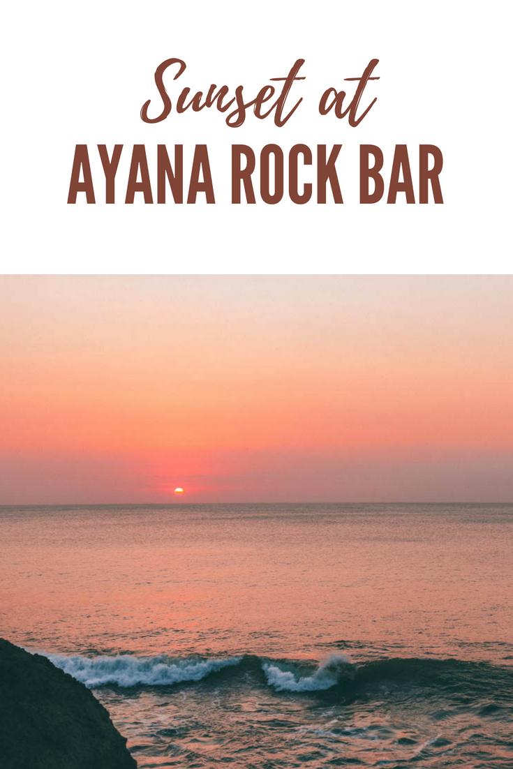 Sunset at AYANA Rock Bar Bali Guide Tips How to Visit