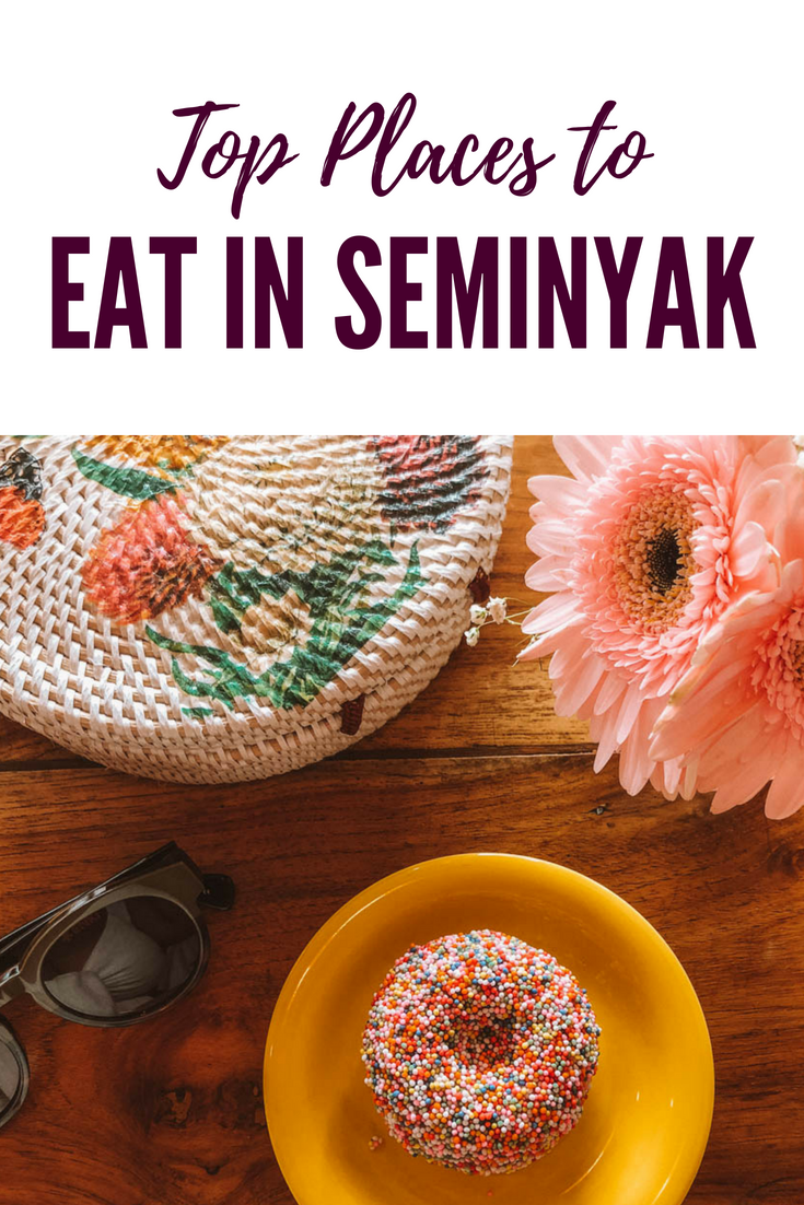 Top Places to Eat in Seminyak | Bali