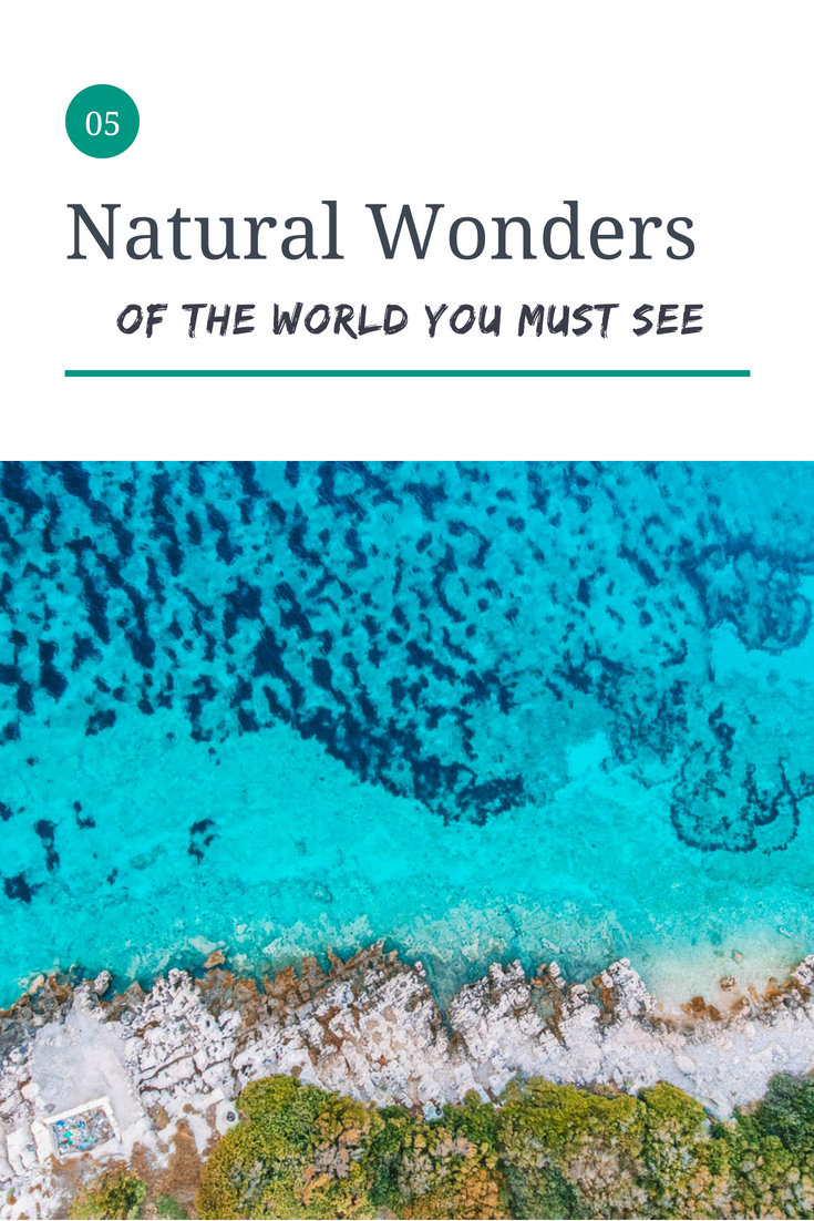 Earth Below Girls Natural Wonders of the World you Must See