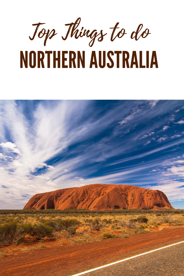 Top Things to do in Northern Australia