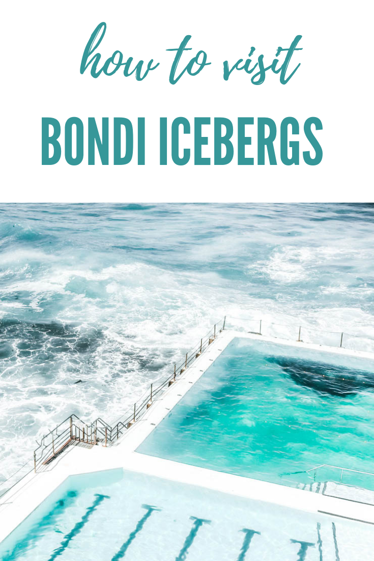 How to Visit the Bondi Icebergs Sydney | Australia