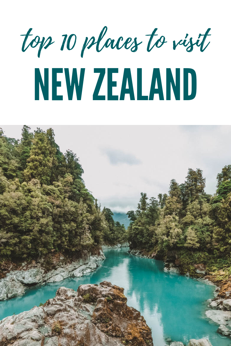 10 Top Places to Visit in New Zealand