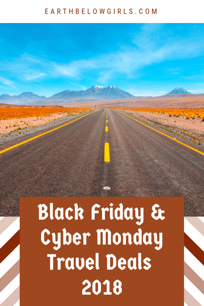Black Friday Travel Deals 2018 Cyber Monday Travel Deals 2018