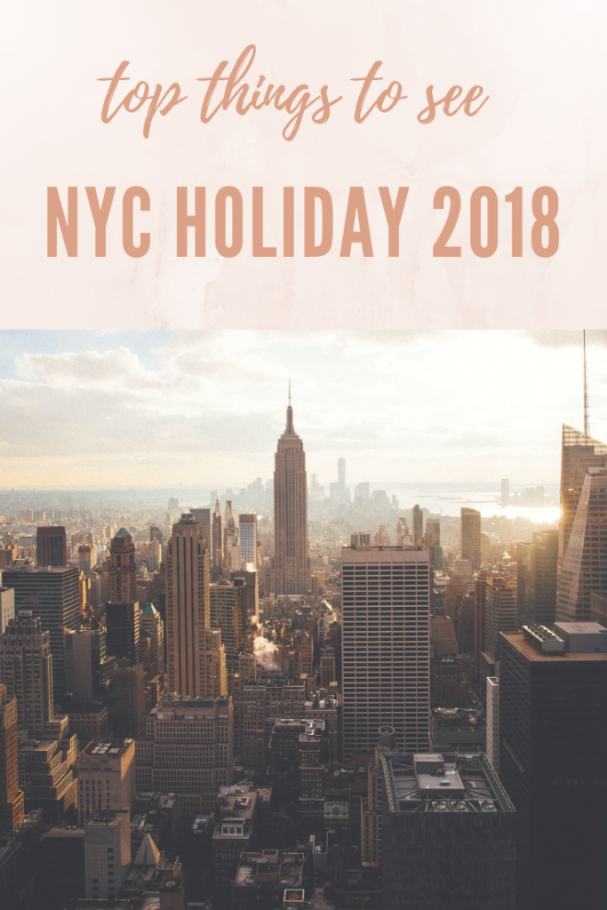 top things to see in NYC holiday season 2018