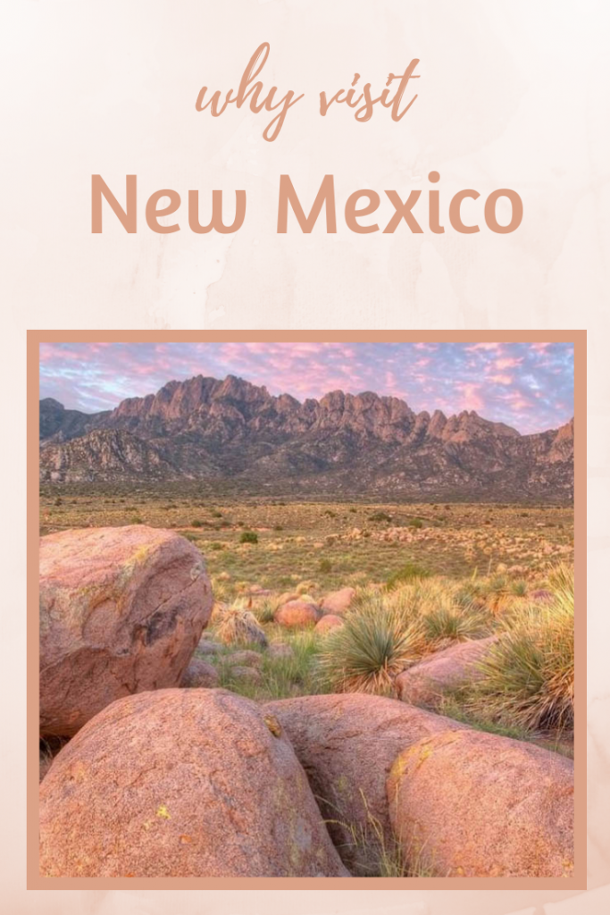 Why Visit New Mexico