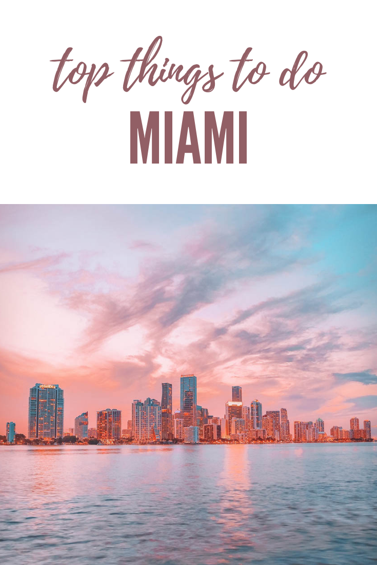 Top Things to do in Miami | USA