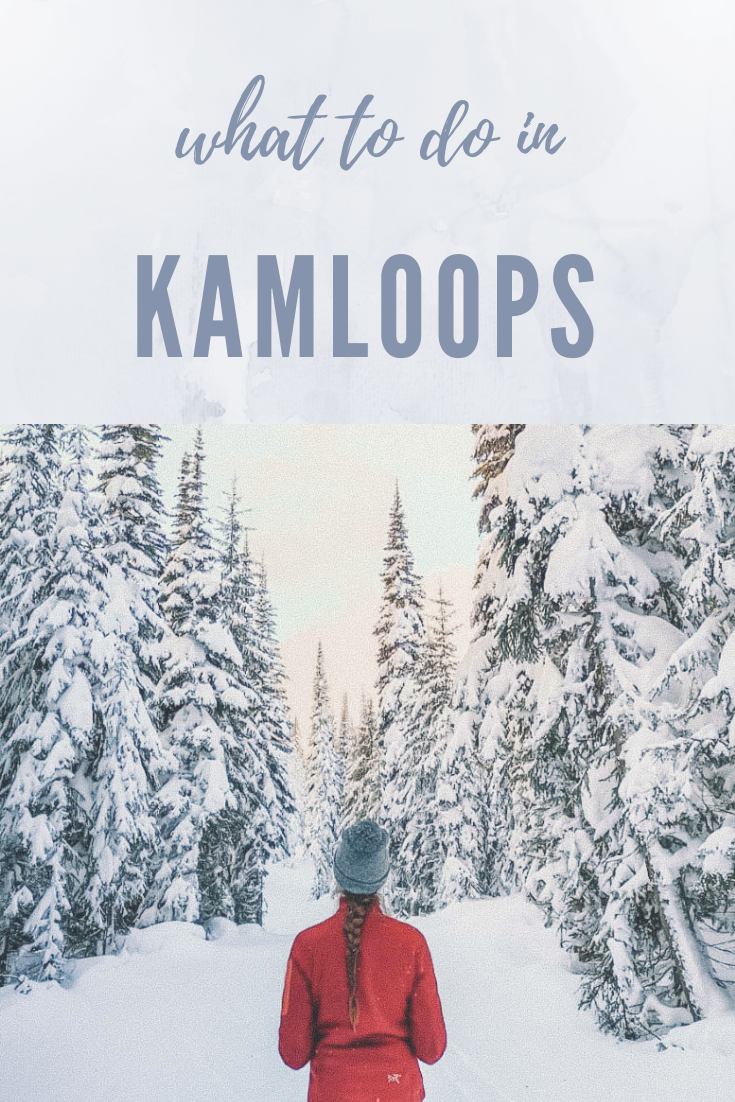 What to do in Kamloops | Canada