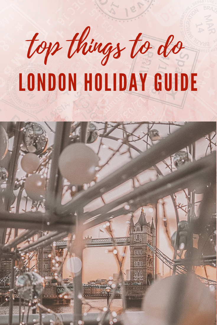 Top Things to do in London Holiday